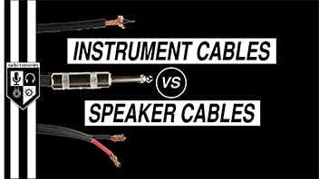 INSTRUMENT CABLES vs SPEAKER CABLES: Can I Use an Instrument Cable as a Speaker Cable?