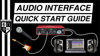BASIC AUDIO INTERFACE SETUP [with Focusrite Scarlett 2i2 3rd Gen]