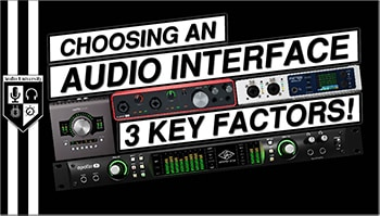 CHOOSING THE RIGHT AUDIO INTERFACE for a Recording Studio | Inputs, Outputs, & Price