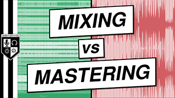 Mixing vs Mastering | Do You Need To Master Your Music?